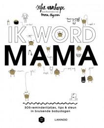 Ik Word Mama (Mama Baas)